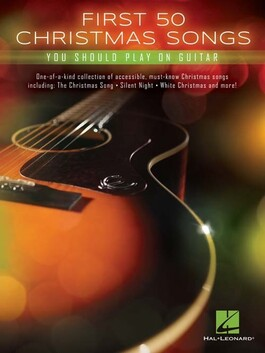 First 50 Christmas Carols You Should Play on the Guitar - CLEARANCE - was $25.95